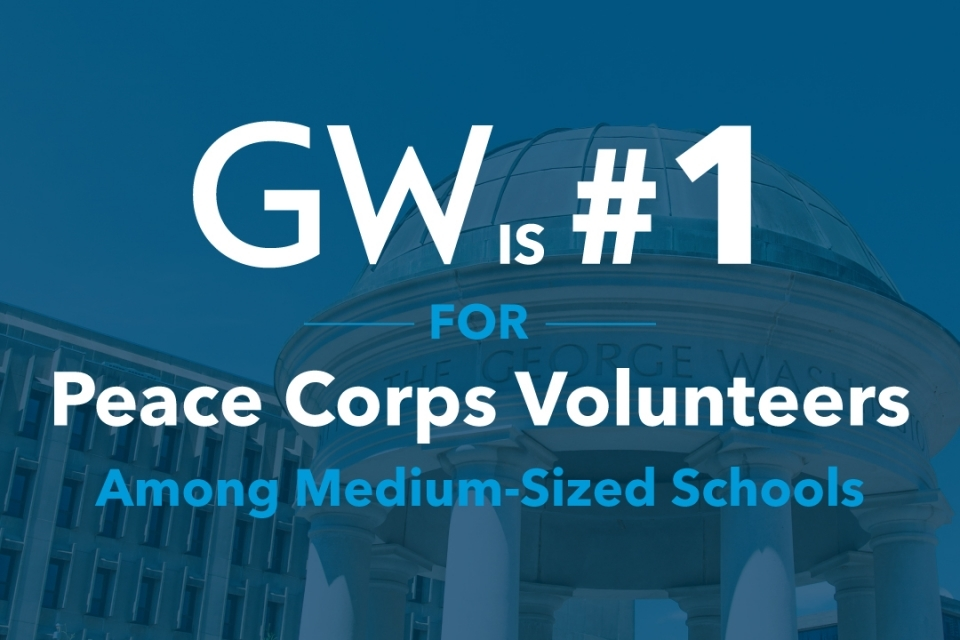 Graphic: GW is #1 for Peace Corps Volunteers for Medium-Sized Schools