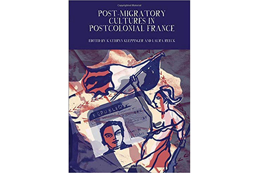 Book cover: Post-migratory cultures in postcolonial france